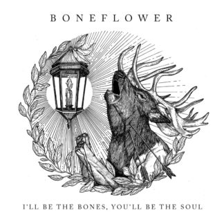 "B/W cover of the Boneflower ""I'll be the Bones, You'll be the Soul"" EP showing a howling / dying deer with cut feet and arrows in his throat. The animal is looking towards a lantern with a burning candle."