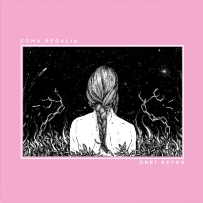 Front Cover of the Drei Affen / Coma Regalia Split record showing the back of a torso with long hair. The person is surrounded by plants and a broken chain. It's a b/w photo like drawing on a pink background.