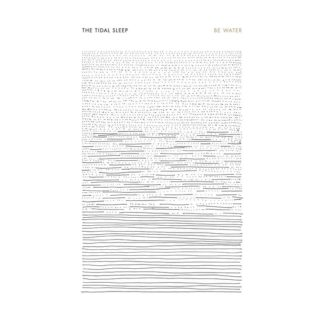 "Cover of The Tidal Sleep ""Be Water"" LP with a white background and small lines / dots in shape of a rectangle in the middle of the cover. The pattern looks a little like water."