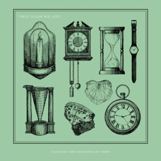 "Cover of the They Sleep We Live ""Escaping The Measures Of Time"" EP showing drawings of several clocks / watches from the Middle Ages to today."