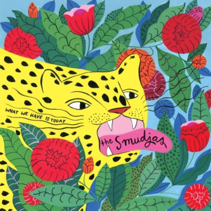 "Cover of The Smudjas ""What We Have Is Today"" LP. The colored drawing shows a yellow wild cat (probably a cheetah) with it's tongue out. Around the cat are green leafs and red flowers - also drawn."