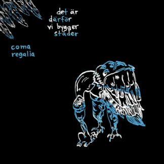 Cover of the Det Är Därför Vi Bygger Städer / Coma Regalia Split 7″ showing the outlines of a white / blue vulture drawing on a black background