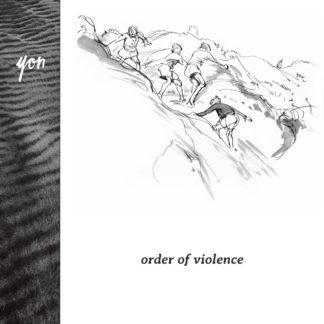 "B/W cover of the yon ""order of violence"" LP showing a drawing of 4 teenagers climbing a grassy knoll / hill."