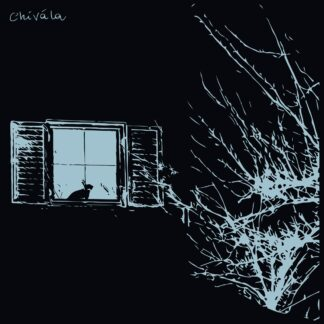 """Cover of the Chivàla """"II"""" EP showing a photo of a window at night with a tree in front of the house. There is a rabbit sitting in the window. The visible parts of the photo are blue on a black background"""