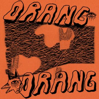 """Cover of the Orang Orang S/T 12"""" showing the brandname in big letters as a black print on orange cardboard."""